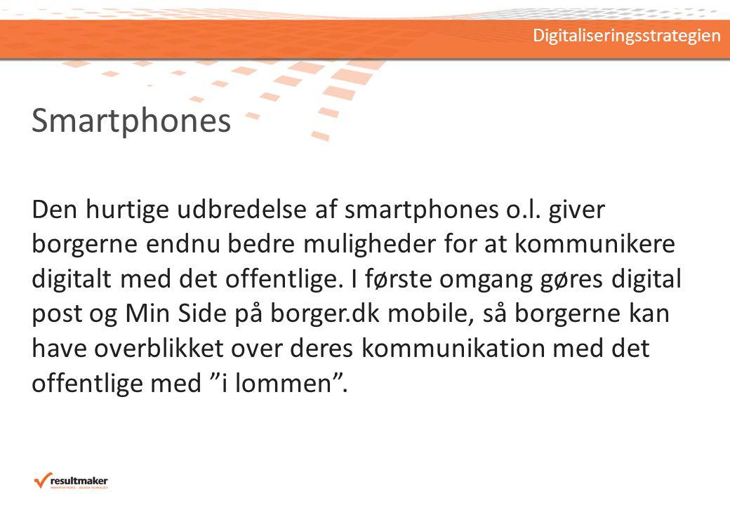 Smartphones Den hurtige udbredelse af smartphones o.l.