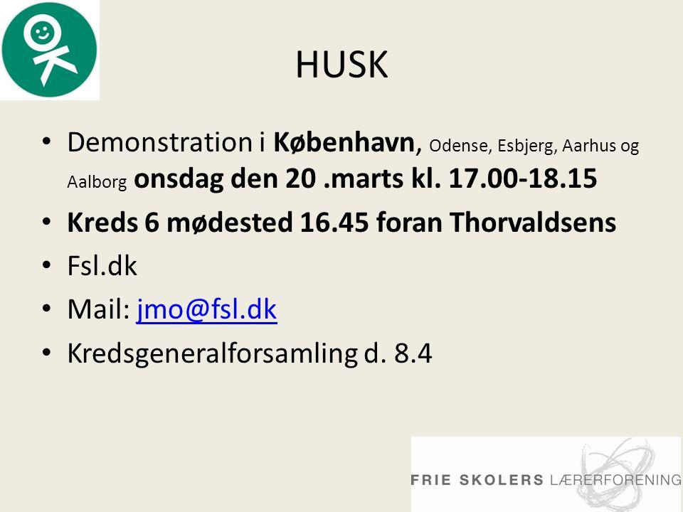 HUSK • Demonstration i København, Odense, Esbjerg, Aarhus og Aalborg onsdag den 20.marts kl.