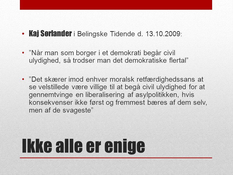 Ikke alle er enige • Kaj Sørlander i Belingske Tidende d.
