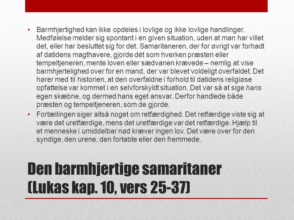 Den barmhjertige samaritaner (Lukas kap.