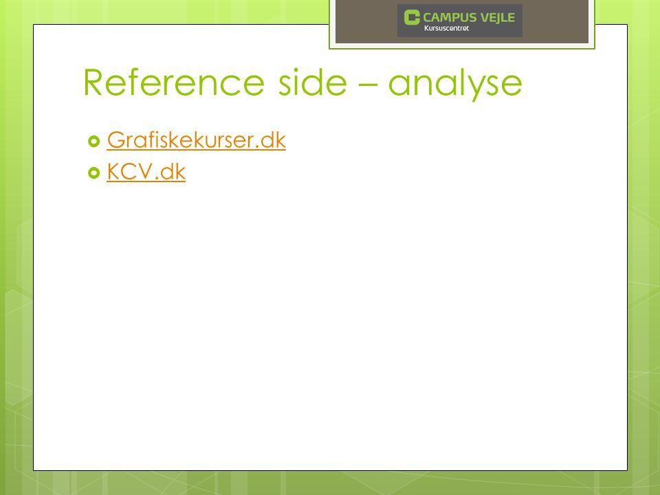 Reference side – analyse  Grafiskekurser.dk Grafiskekurser.dk  KCV.dk KCV.dk