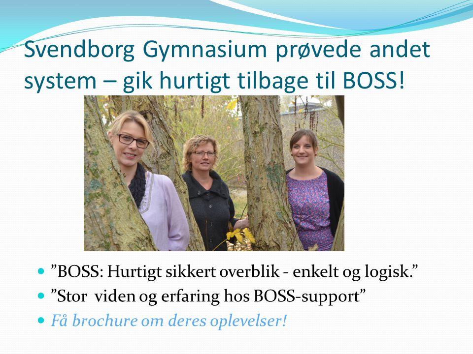 Svendborg Gymnasium prøvede andet system – gik hurtigt tilbage til BOSS.