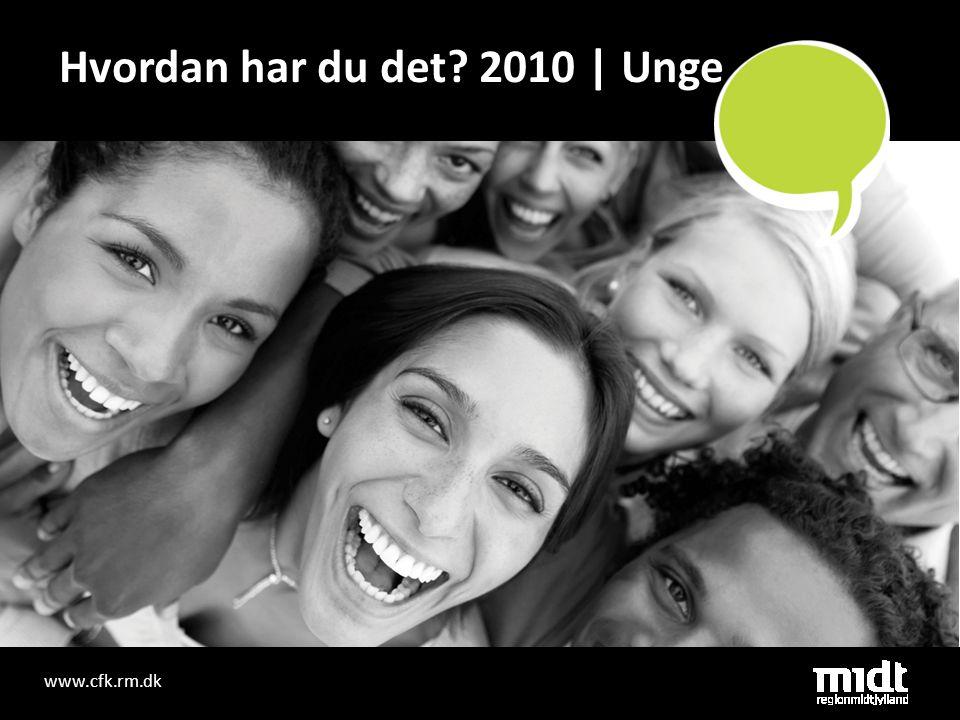 Disposition • Datagrundlag for HHDD2010 – unge • Fysisk helbred/trivsel - Selvvurderet helbred • Psykisk trivsel - stress og trivsel og livskvalitet • Sundhedsvaner – rygning, alkohol og fysisk aktivitet/motion