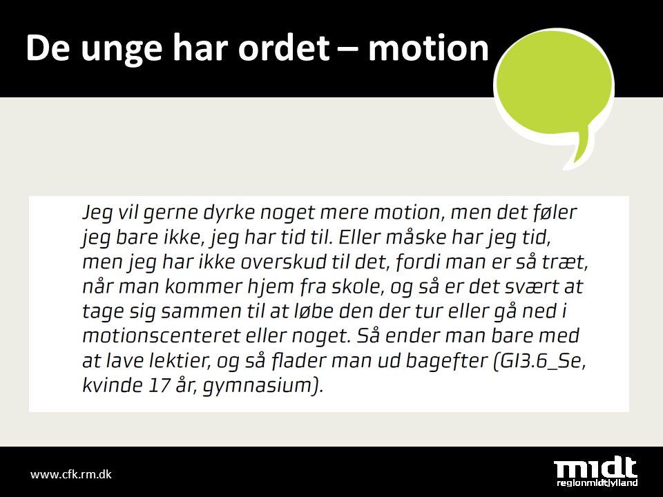 www.cfk.rm.dk De unge har ordet – motion