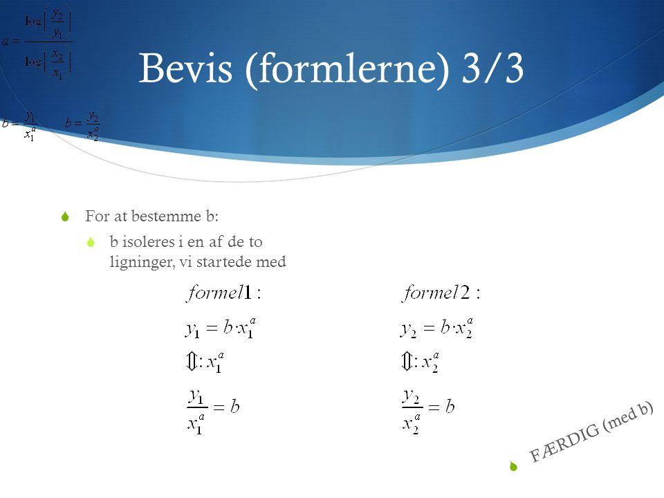 Eksempel på beregning af a og b og opskrivning af regneforskrift  En potensfunktion har støttepunkterne (1;4) og (10;21)  Dvs.