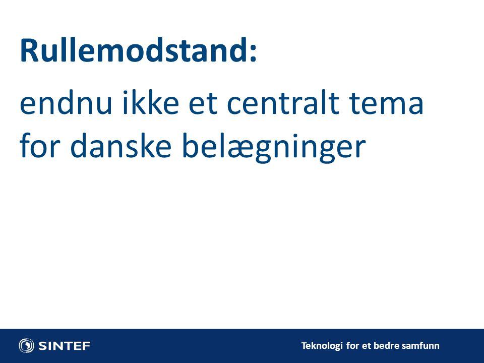 Rullemodstand: endnu ikke et centralt tema for danske belægninger
