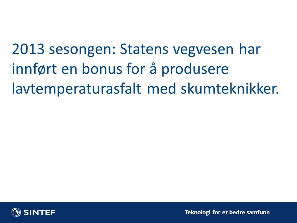 2013 sesongen: Statens vegvesen har innført en bonus for å produsere lavtemperaturasfalt med skumteknikker.