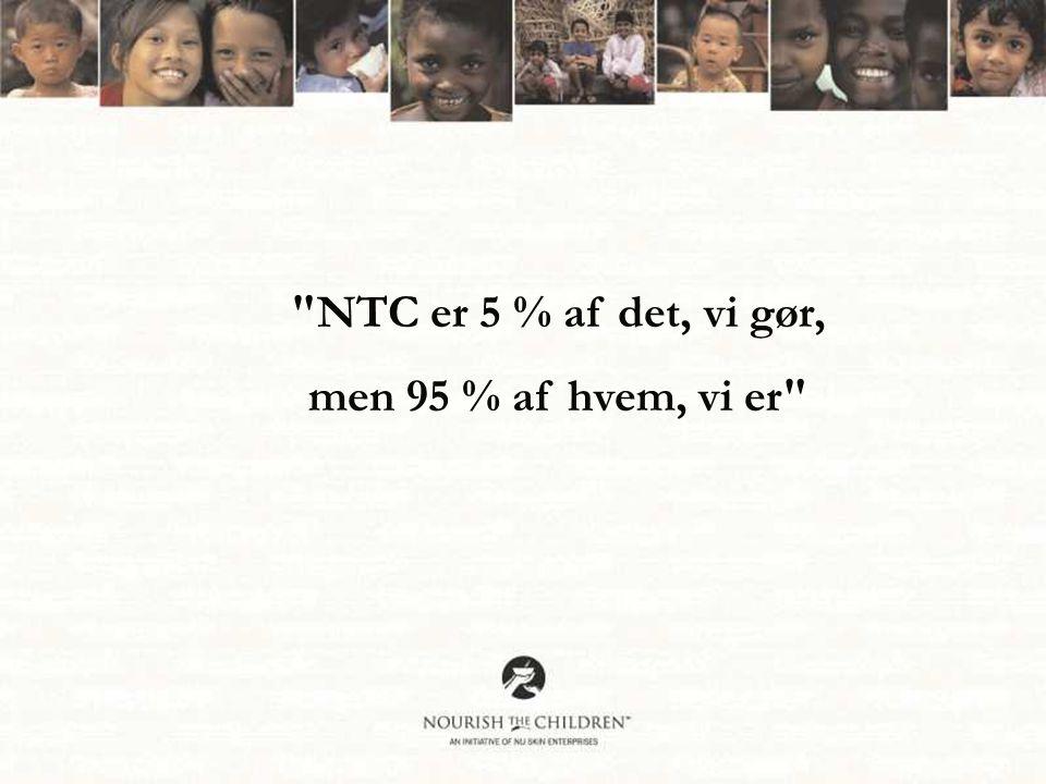 NTC er 5 % af det, vi gør, men 95 % af hvem, vi er