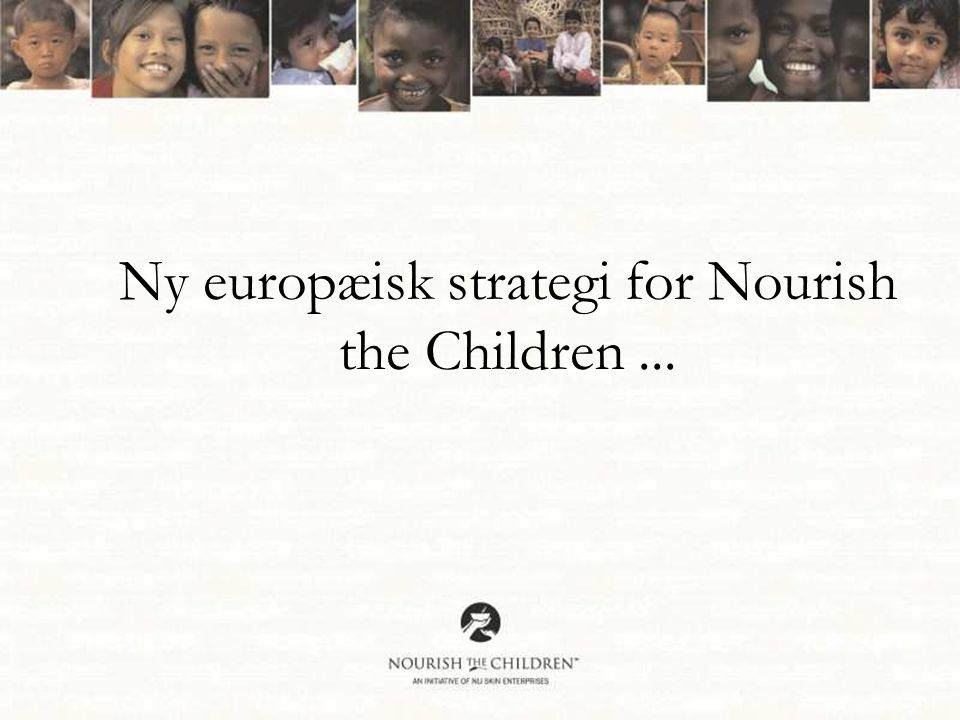 Ny europæisk strategi for Nourish the Children...