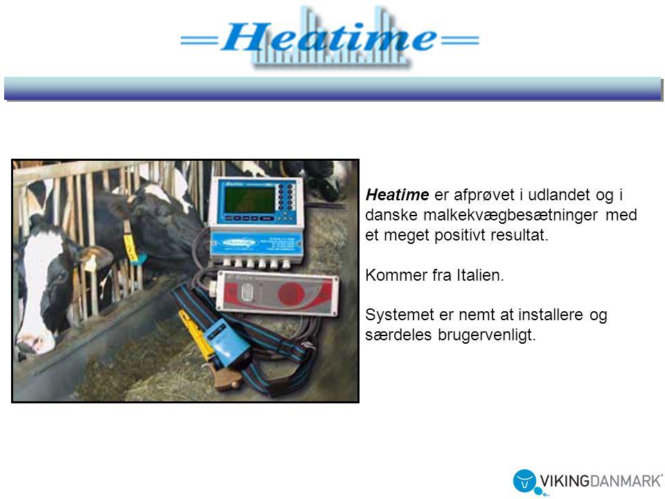Heatime er afprøvet i udlandet og i danske malkekvægbesætninger med et meget positivt resultat.