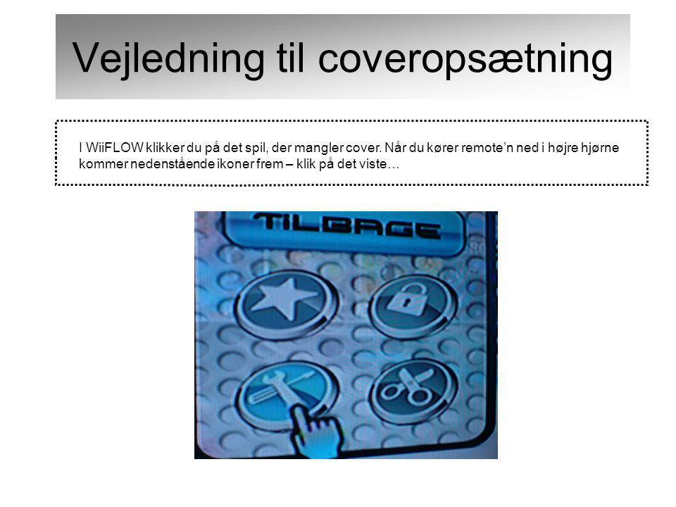 I WiiFLOW klikker du på det spil, der mangler cover.