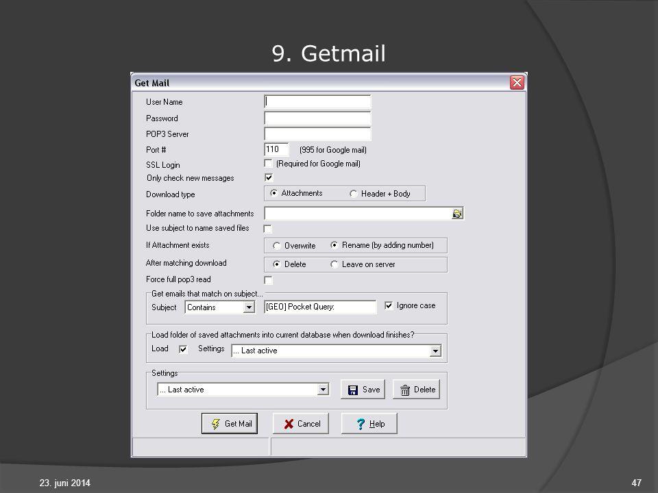 23. juni 201447 9. Getmail