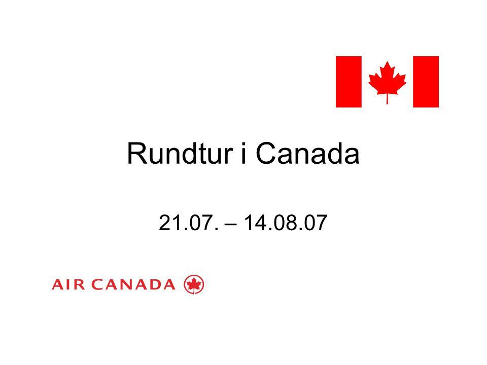 Rundtur i Canada 21.07. – 14.08.07