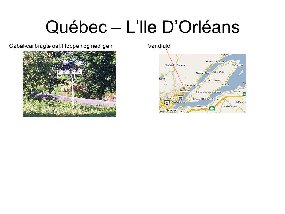 Québec – L'lle D'Orléans Cabel-car bragte os til toppen og ned igen Vandfald