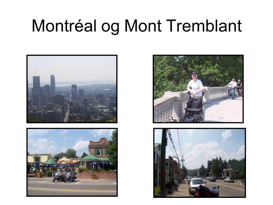 Montréal og Mont Tremblant