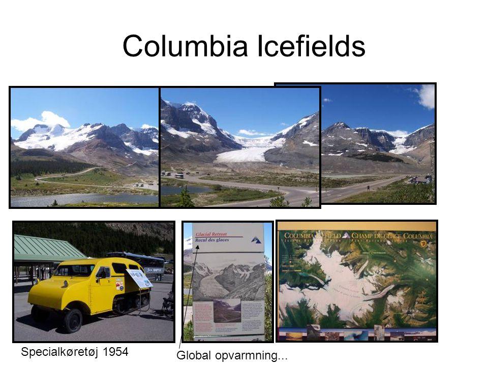 Columbia Icefields Specialkøretøj 1954 Global opvarmning...