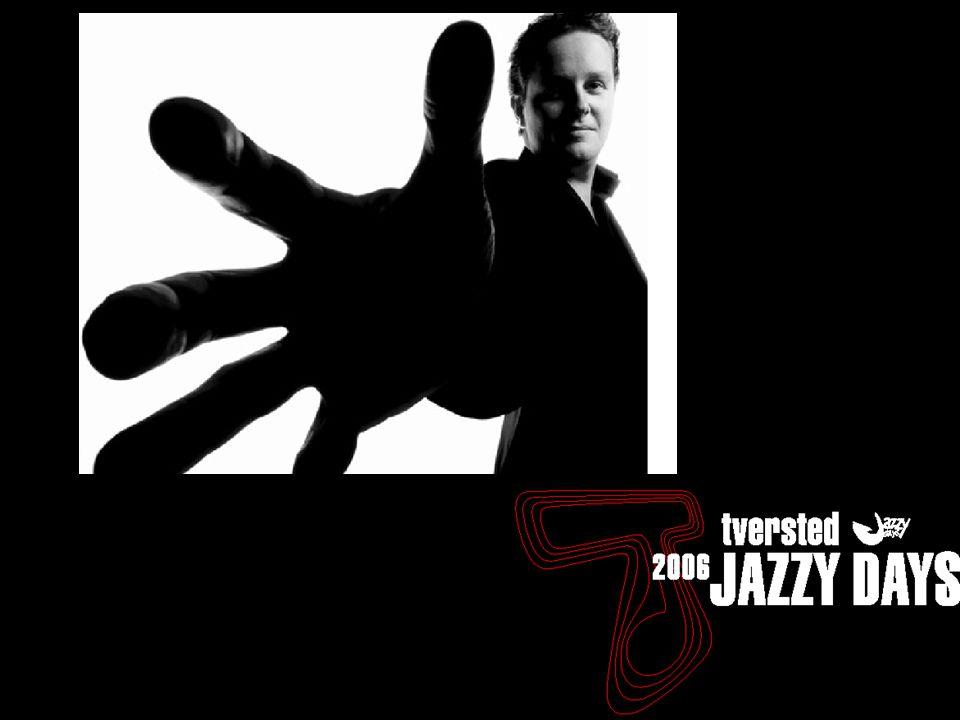 Tversted Jazzydays 2005 - status - 17/11 Tannishus