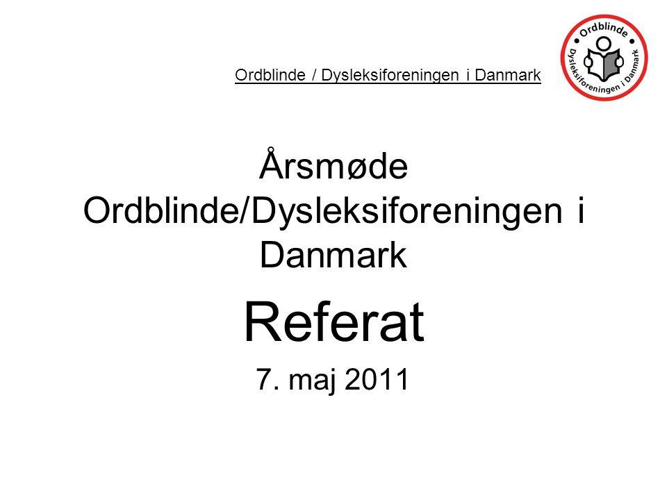 Årsmøde Ordblinde/Dysleksiforeningen i Danmark Referat 7.