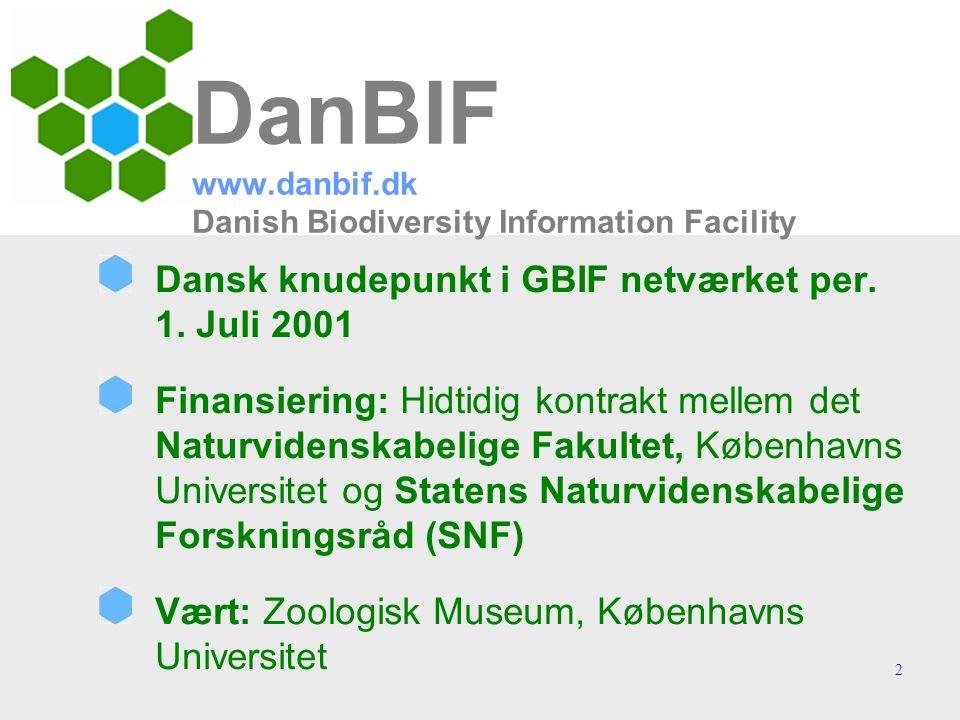 2 DanBIF www.danbif.dk Danish Biodiversity Information Facility Dansk knudepunkt i GBIF netværket per.