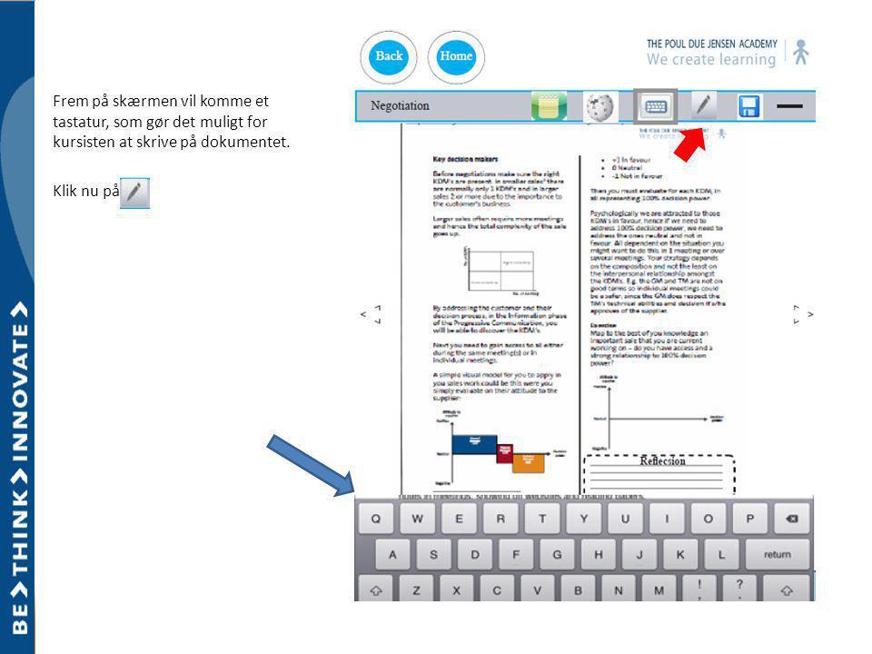 Frem på skærmen vil komme et tastatur, som gør det muligt for kursisten at skrive på dokumentet.