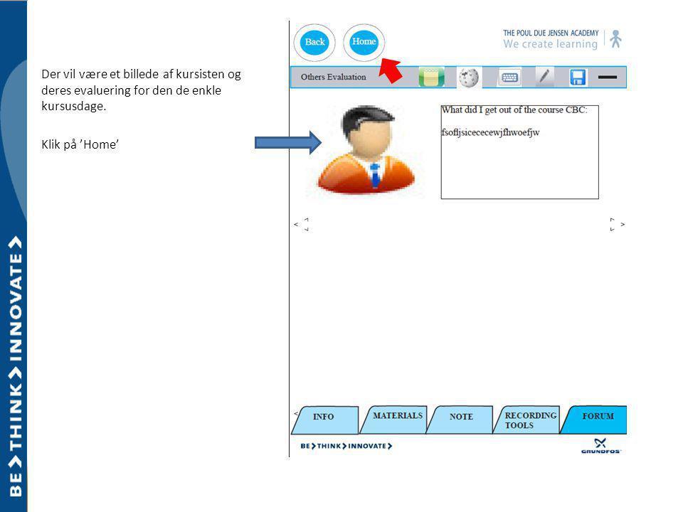Der vil være et billede af kursisten og deres evaluering for den de enkle kursusdage.