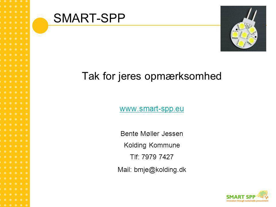 SMART-SPP Tak for jeres opmærksomhed www.smart-spp.eu Bente Møller Jessen Kolding Kommune Tlf: 7979 7427 Mail: bmje@kolding.