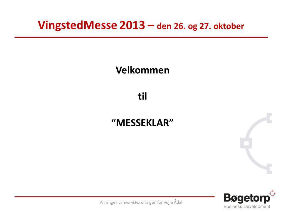 VingstedMesse 2013 – den 26. og 27.