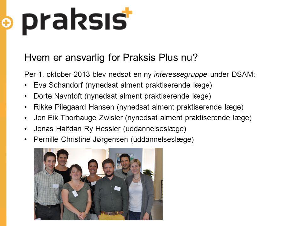 Hvem er ansvarlig for Praksis Plus nu. Per 1.