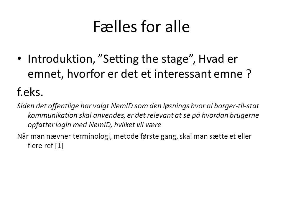Fælles for alle • Introduktion, Setting the stage , Hvad er emnet, hvorfor er det et interessant emne .