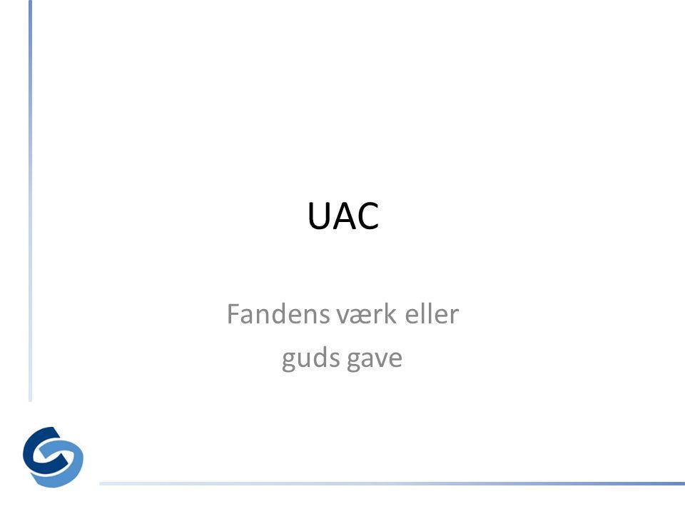 UAC Fandens værk eller guds gave