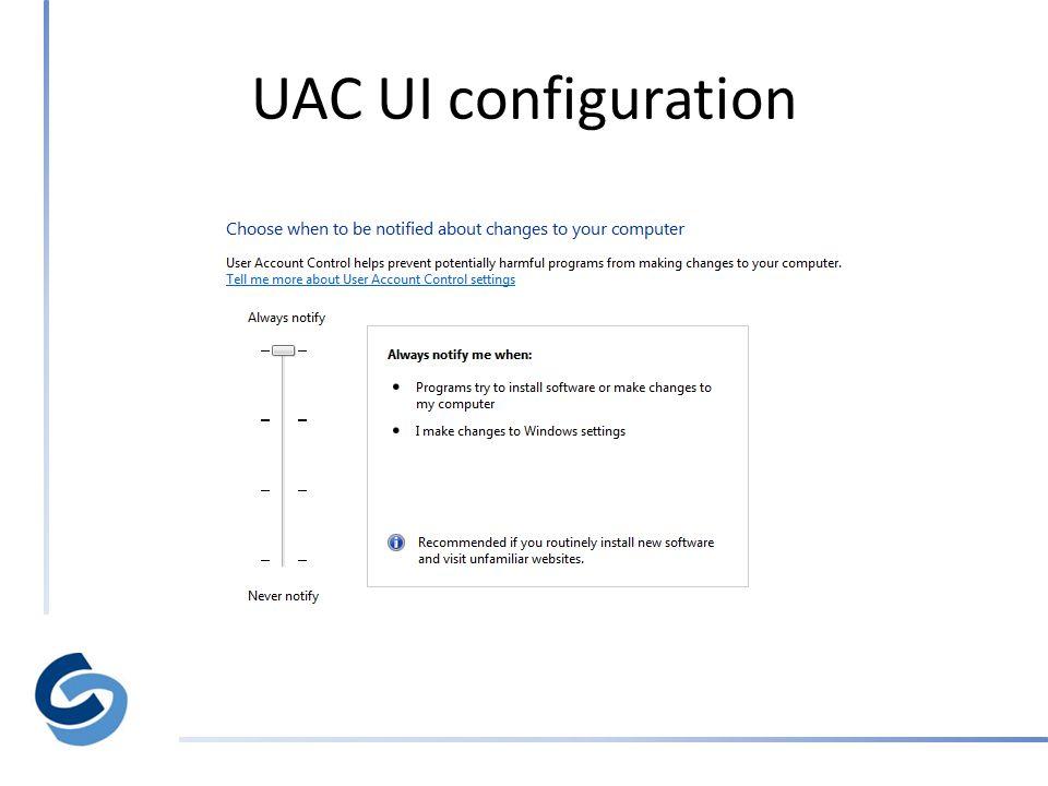 UAC UI configuration