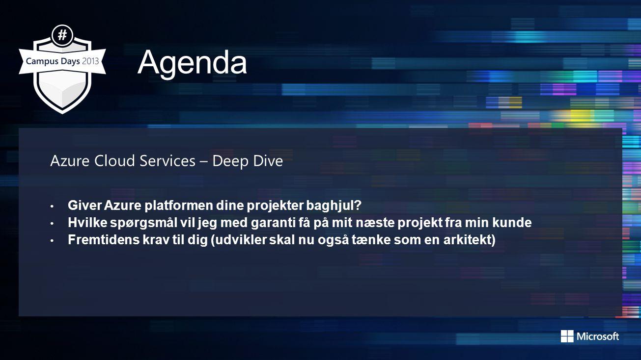 Azure Cloud Services – Deep Dive • Giver Azure platformen dine projekter baghjul.