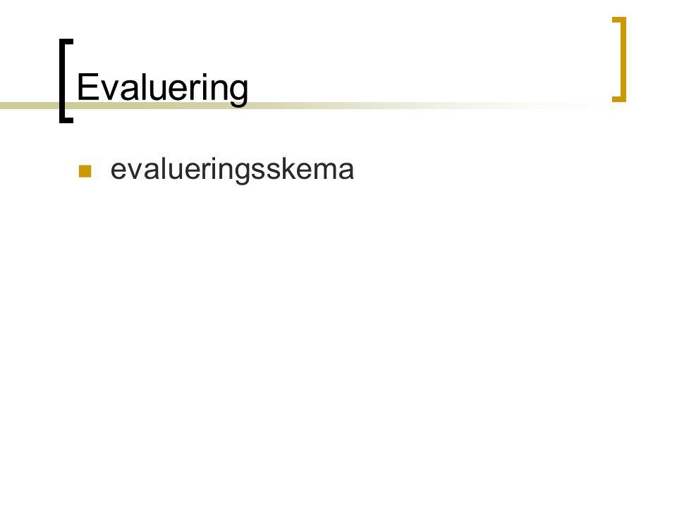 Evaluering  evalueringsskema