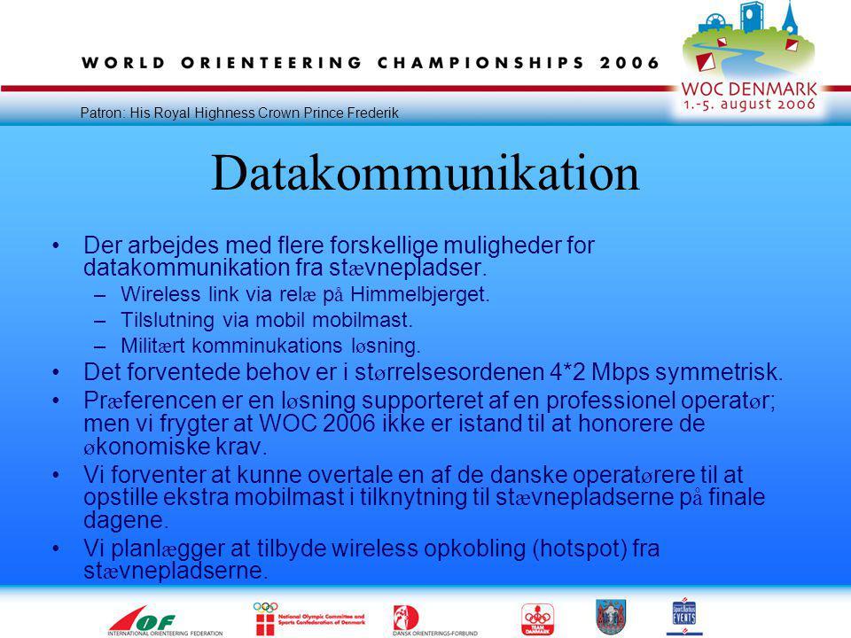 Patron: His Royal Highness Crown Prince Frederik Datakommunikation •Der arbejdes med flere forskellige muligheder for datakommunikation fra st æ vnepladser.