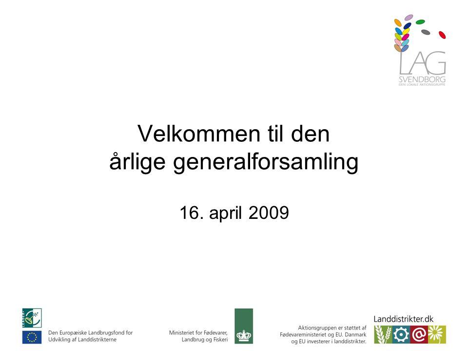 Velkommen til den årlige generalforsamling 16. april 2009