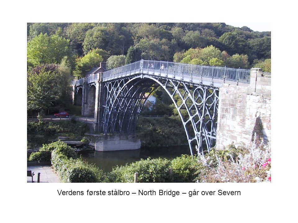 Verdens første stålbro – North Bridge – går over Severn