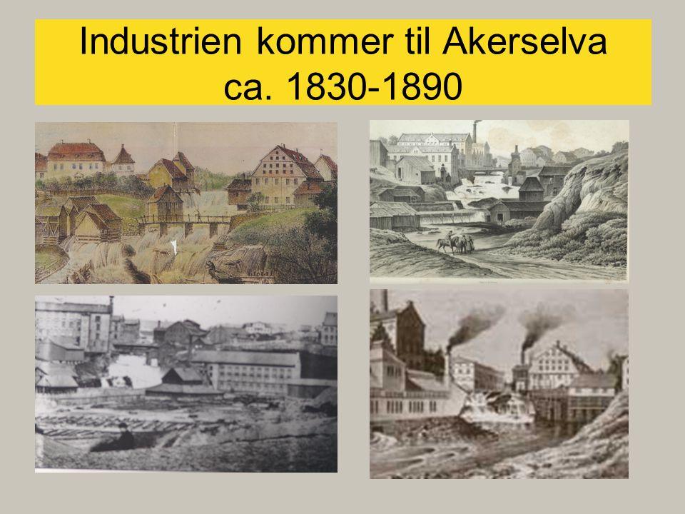 Industrien kommer til Akerselva ca. 1830-1890