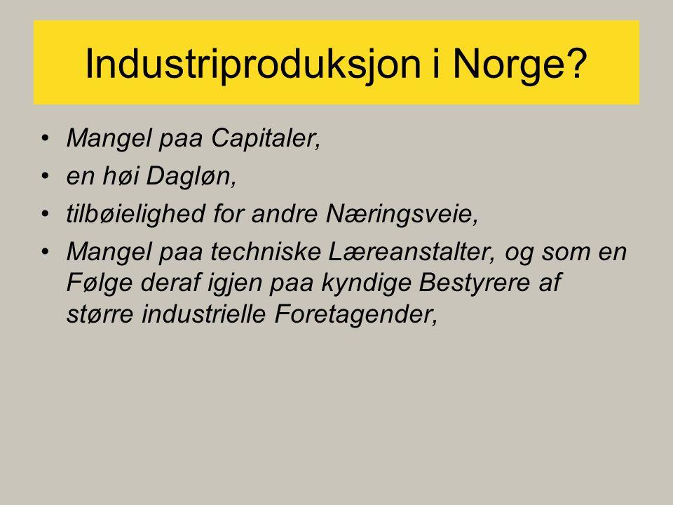 Industriproduksjon i Norge.
