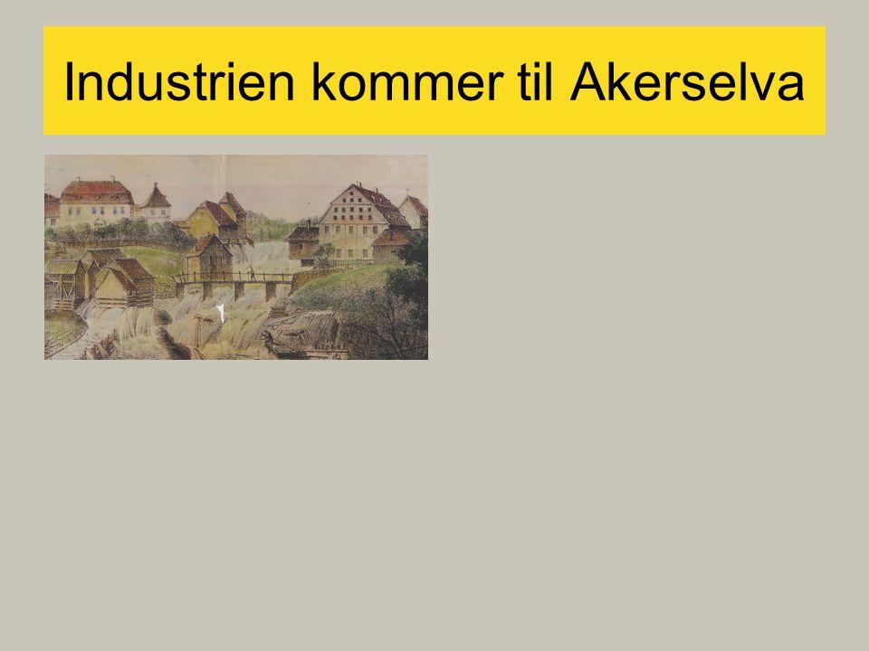 Industrien kommer til Akerselva
