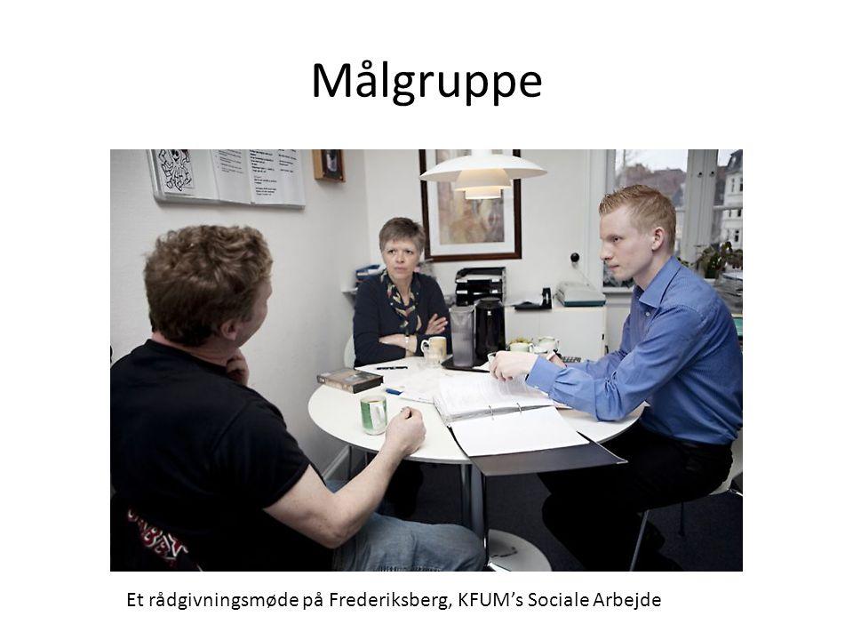 Målgruppe Et rådgivningsmøde på Frederiksberg, KFUM's Sociale Arbejde