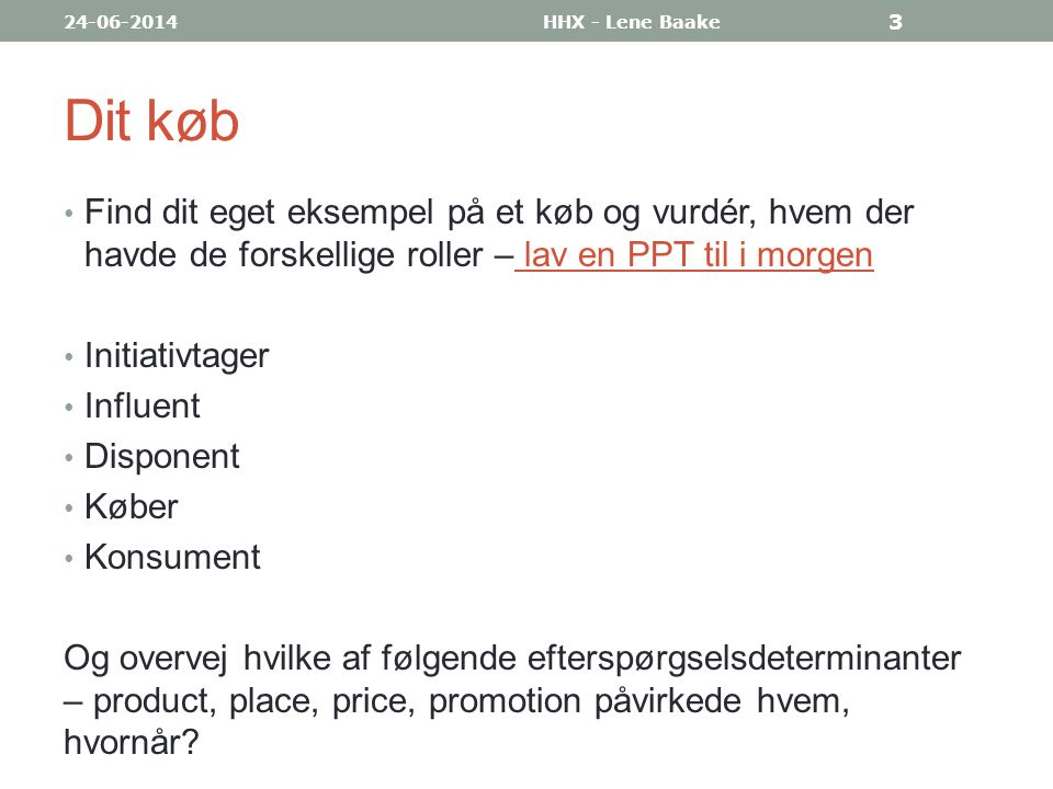 SOR-modellen • Købsadfærden kan analyseres som en sammenhængende proces vha.