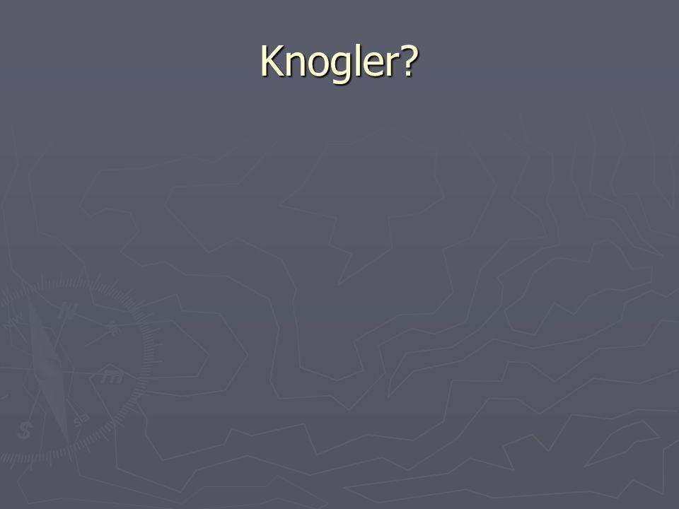 Knogler?