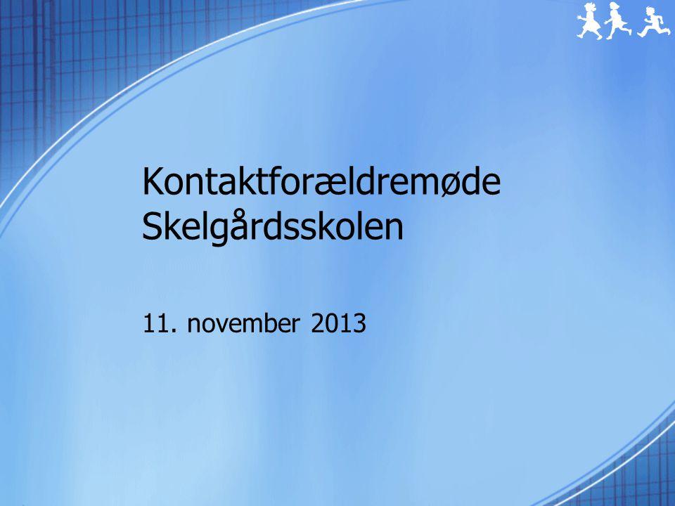 Kontaktforældremøde Skelgårdsskolen 11. november 2013