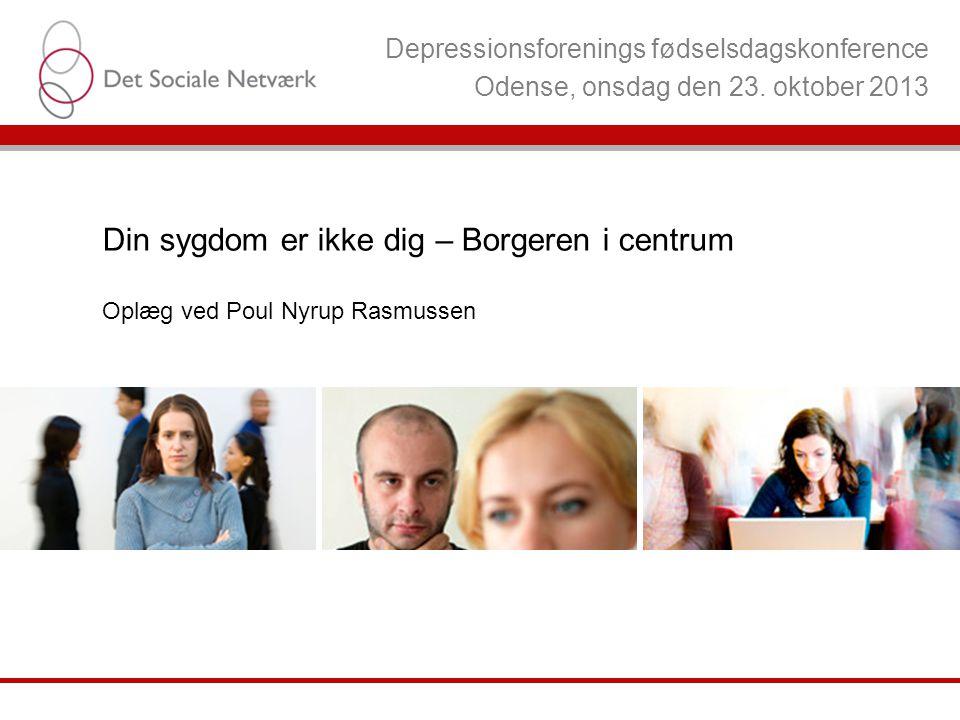 Depressionsforenings fødselsdagskonference Odense, onsdag den 23.