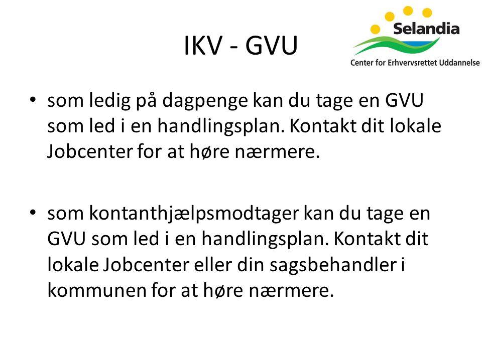 IKV - GVU • som ledig på dagpenge kan du tage en GVU som led i en handlingsplan.