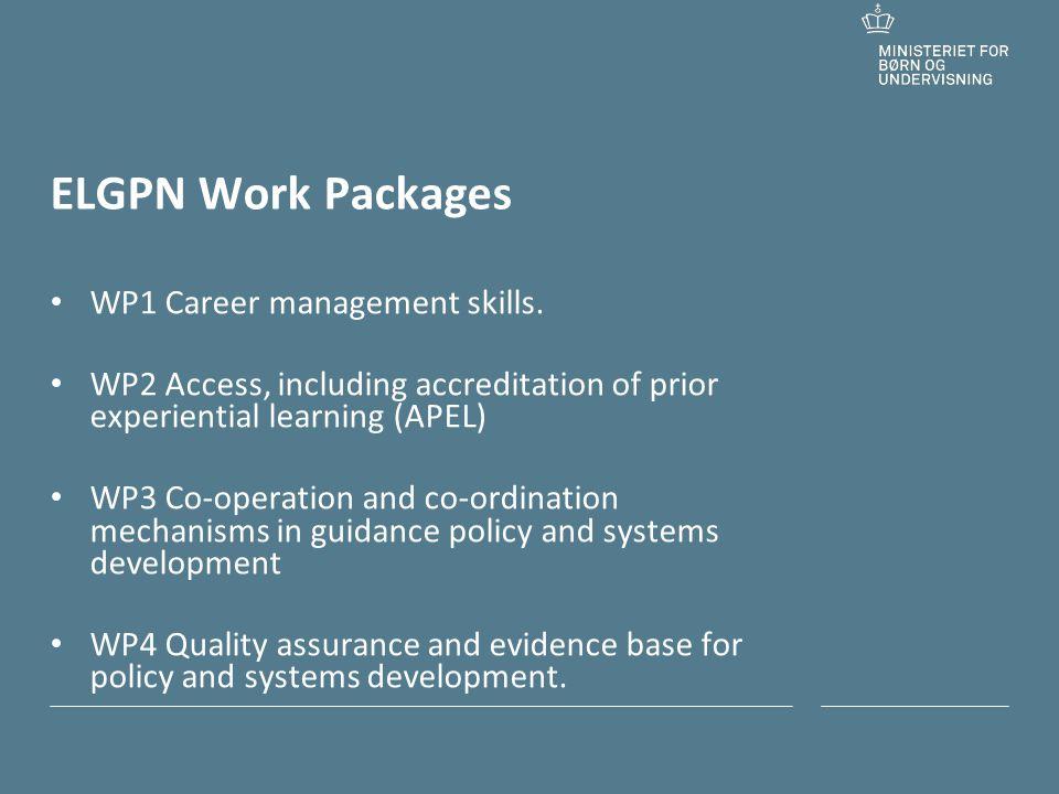 Tilføj hjælpelinjer: 1.Højreklik et sted i det grå område rundt om dette dias 2.Vælg Gitter og hjælpelinjer 3.Vælg Vis hjælpelinjer på skærm ELGPN Work Packages • WP1 Career management skills.