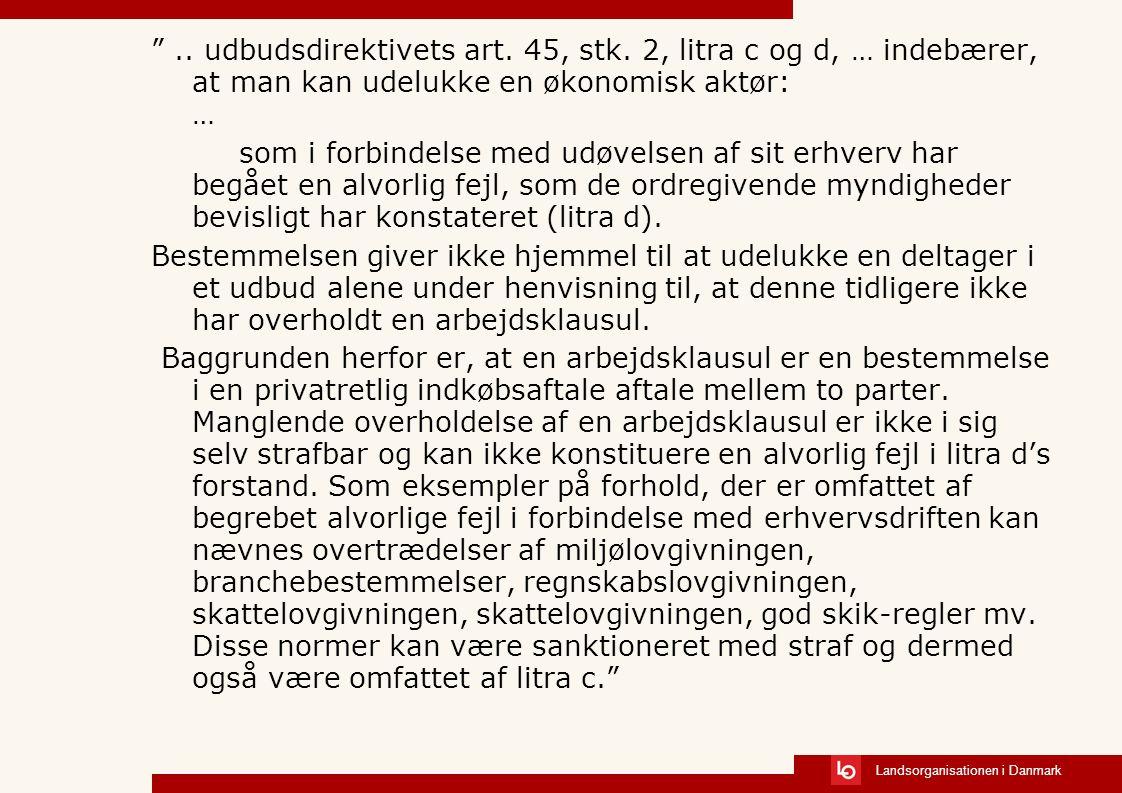 Landsorganisationen i Danmark .. udbudsdirektivets art.