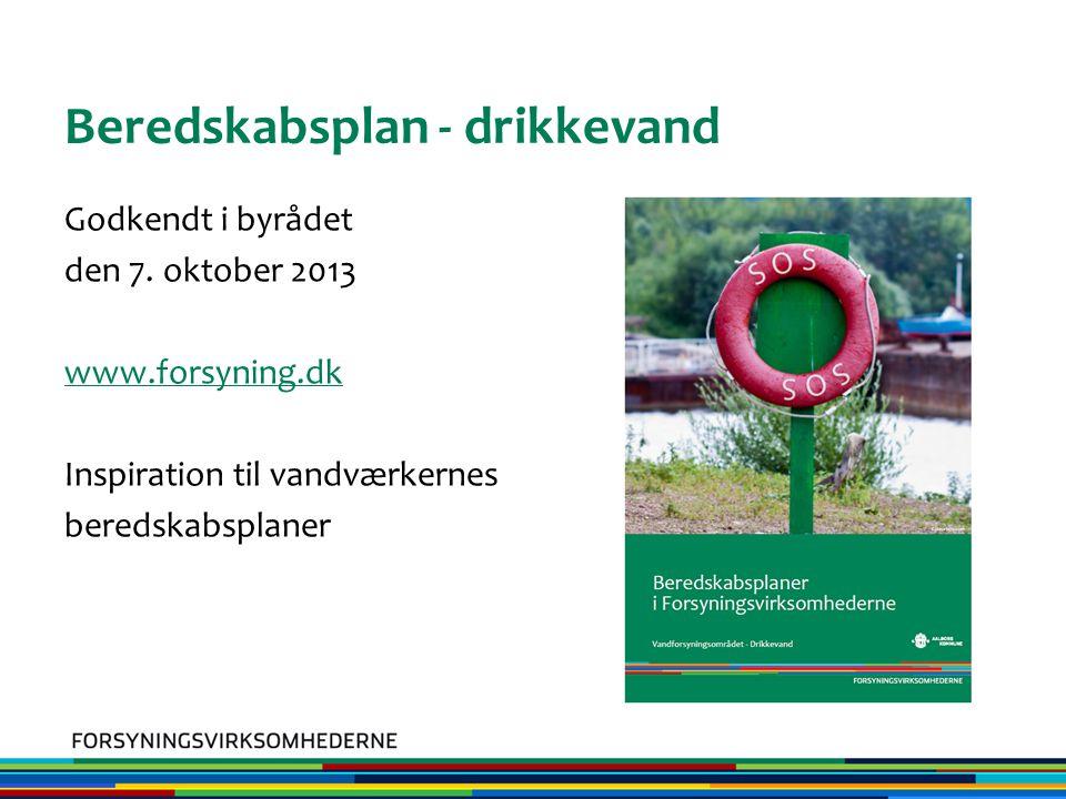 Beredskabsplan - drikkevand Godkendt i byrådet den 7.