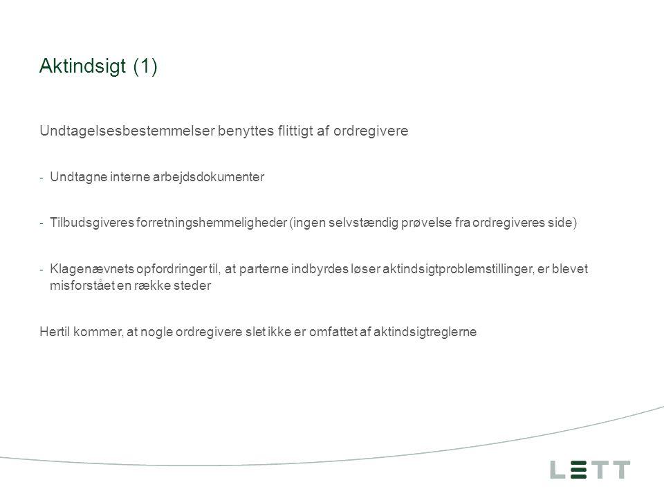Tekstside med bullets Overskrift maks 2 linjer Tekst med punktliste PUNKTOPSTILLING For at skifte niveau, klik på 'forøge listeniveau' eller 'mindske listeniveau' Tekst går maksimalt til undermaginal 7,00 Aktindsigt (1) Undtagelsesbestemmelser benyttes flittigt af ordregivere - Undtagne interne arbejdsdokumenter - Tilbudsgiveres forretningshemmeligheder (ingen selvstændig prøvelse fra ordregiveres side) - Klagenævnets opfordringer til, at parterne indbyrdes løser aktindsigtproblemstillinger, er blevet misforstået en række steder Hertil kommer, at nogle ordregivere slet ikke er omfattet af aktindsigtreglerne Side 4