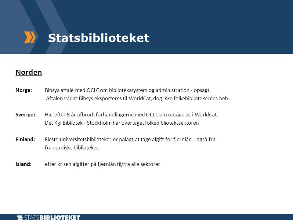 Statsbiblioteket Norden Norge: Bibsys aftale med OCLC om bibliotekssystem og administration - opsagt.
